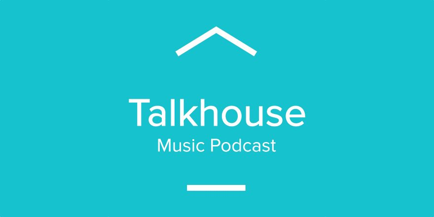 The best moments of winter 2017 on the talkhouse music podcast for House music podcast