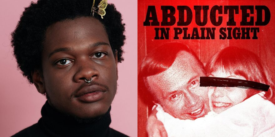 abducted in plain sight podcast